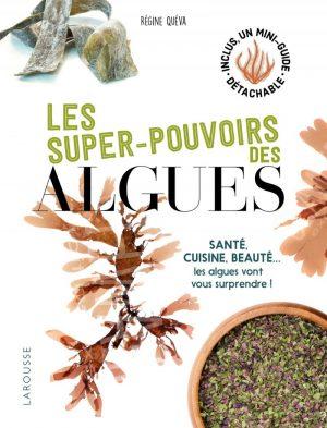 LES SUPER-POUVOIRS DES ALGUES